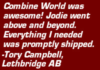 "Testimonial: ""Combine World was awesome! Jodie went above and beyond. Everything I needed was promptly shipped."" - Tory Campbell, Lethbridge AB"