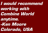 "Testimonial: ""I would recommend working with Combine World anytime."" - Ken Moore, Colorado, USA"